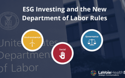 Environmental, Social, and Governance (ESG) Investing and the New Department of Labor (DOL) Rules