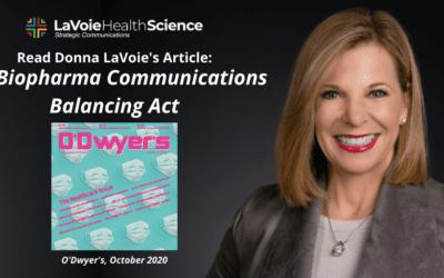 "O'Dwyer's PR News: ""The Biopharma Communications Balancing Act"""