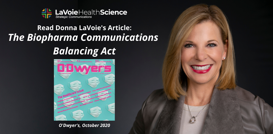 "O'Dwyer's PR News: ""The Biopharma Communications Balancing Act"""